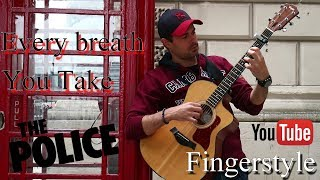 Every breath you take - Acoustic Fingerstyle Cover (The Police)