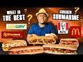 Gambar cover Must Watch !! WHAT IS THE BEST CHICKEN SUBMARINE? KFC, Subway, McDonald & Dinemore