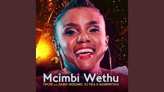 Umcimbi Wethu (feat. Babes Wodumo, DJ Tira, Mampintsha)