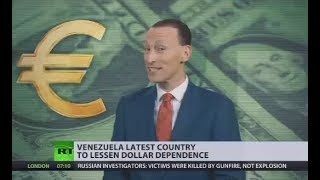 Dollar Domination Drowning? Venezuela becomes latest country to ditch bucks