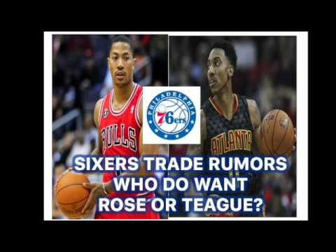 Derrick Rose or Jeff Teague to the Sixers?