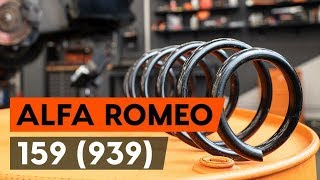 Come sostituire molle di sospensione anteriore su ALFA ROMEO 159 (939) [VIDEO TUTORIAL DI AUTODOC]