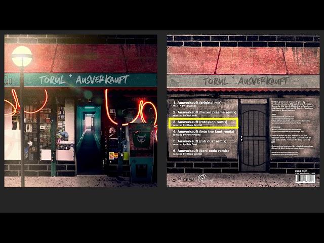 TORUL—Ausverkauft (Rotoskop Remix)