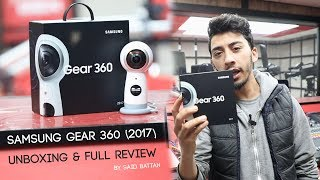 | TuTo |  Samsung Gear 360 (2017) Unboxing & Full Review