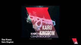 Kairo Kingdom - Das Knarz (HD/HQ)