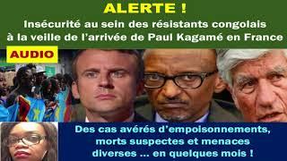 ALERTE! Insécurité au Sein des Résistants Congolais à la Veille du Voyage de Paul Kagame en France