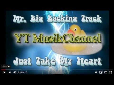 Backing Track Mr  Big   Just Take My Heart