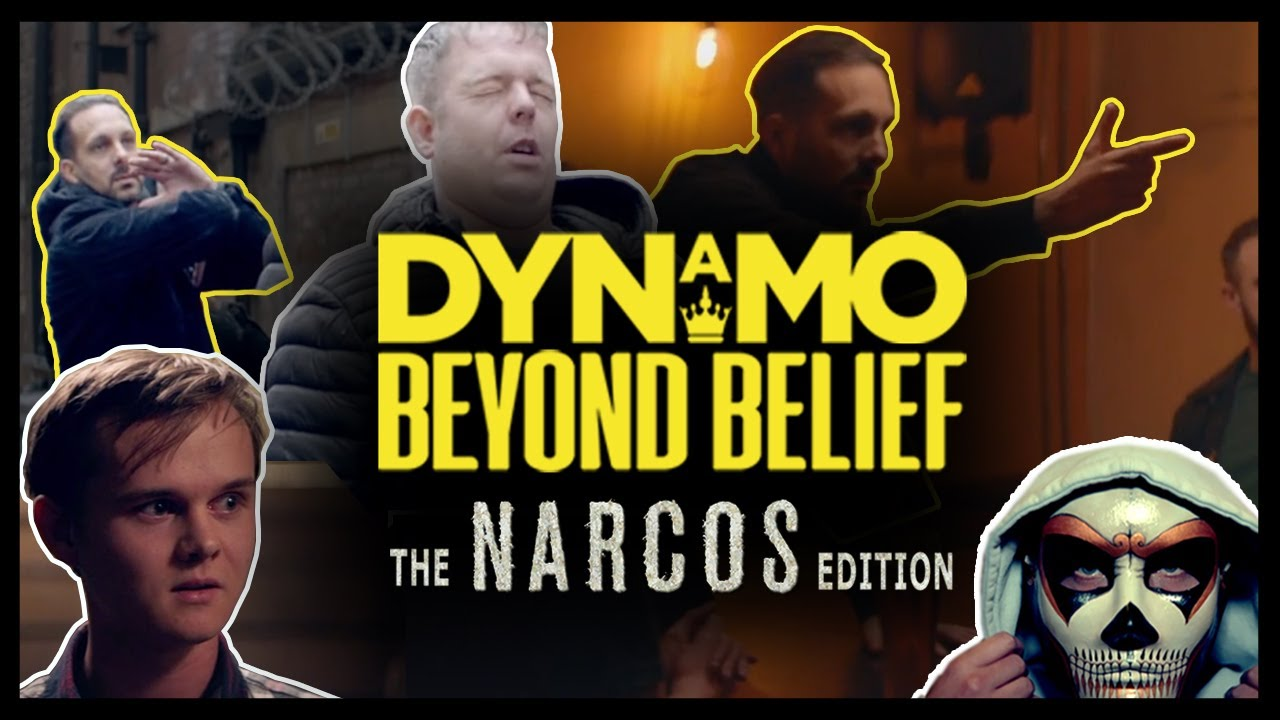 Dynamo Beyond Belief - Narcos Edition