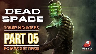 Dead Space Chapter 5 Gameplay Walkthrough Lethal Devotion No Commentary