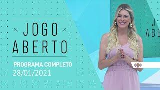 JOGO ABERTO - 28/01/2021 - PROGRAMA COMPLETO