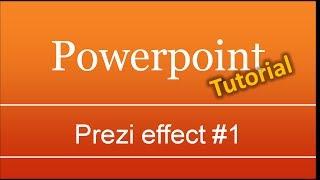 Prezi effect in Powerpoint #1