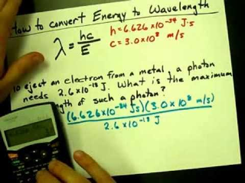 How To Convert Energy To Wavelength