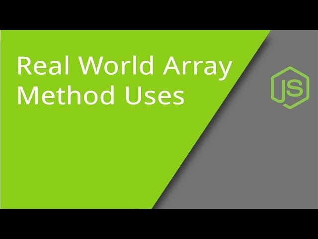 Real World Array Method Uses in JavaScript Web Development