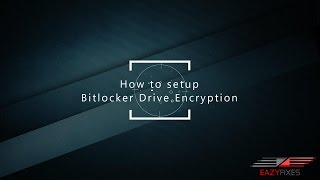 How to setup BitLocker Drive Encryption in Windows 10