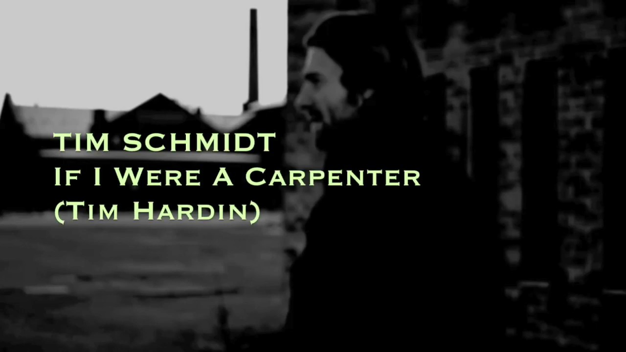 In The Archive; Cover of Tim Hardin's If I Were A Carpenter