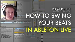 How to use groove & swing in Ableton with paul maddox