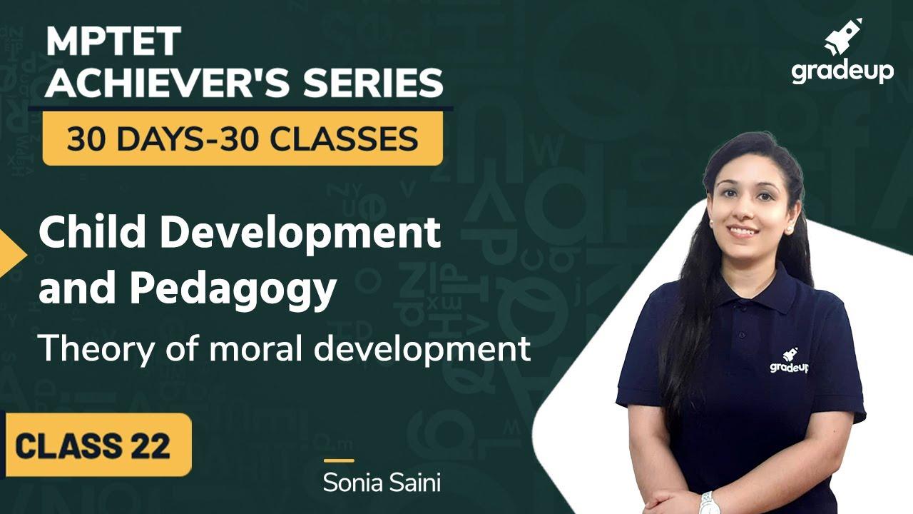 Theory of Moral Development | MPTET 2020 | Child Development and Pedagogy | Sonia Saini | Gradeup