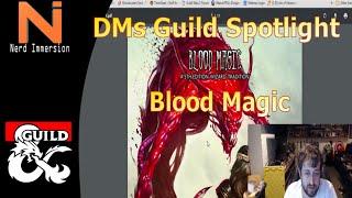 D&D 5e | DM's Guild Review-Blood Magic | Nerd Immersion