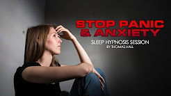 Stop Panic & Anxiety - Sleep Hypnosis Session - By Thomas Hall