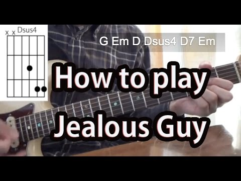 How to play Jealous Guy-John Lennon Guitar Tutorial with tabs