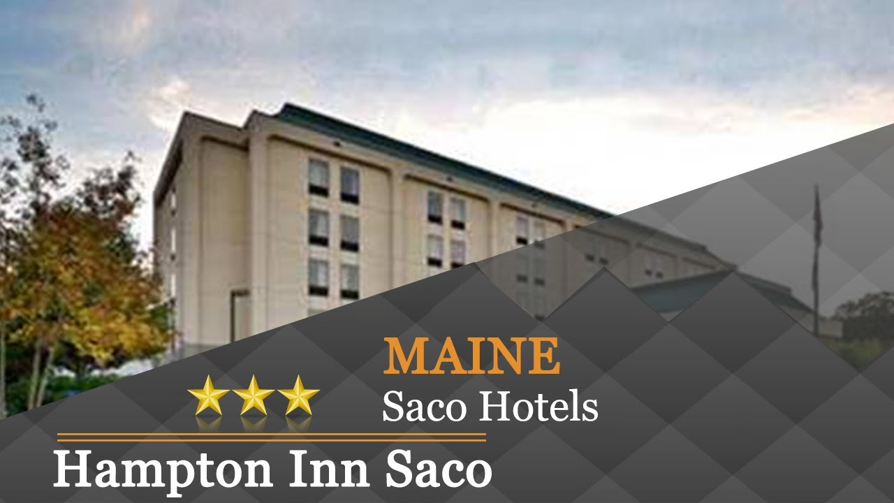 Hampton Inn Saco Hotels Maine