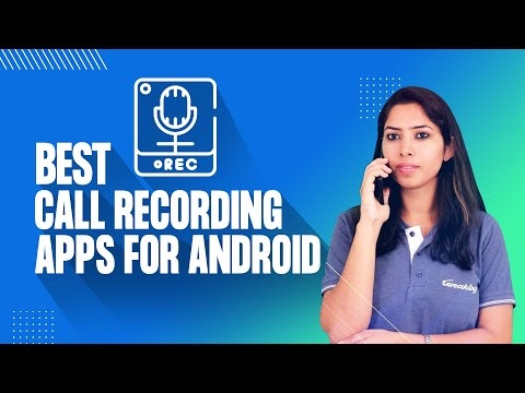 Best Call Recording Apps For Android Phone