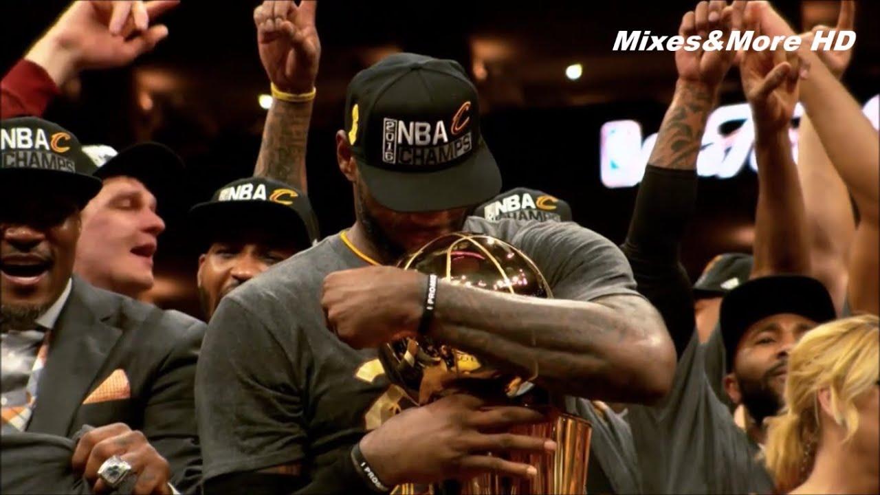 LeBron James mix - NBA Champion 2016 ᴴᴰ - YouTube