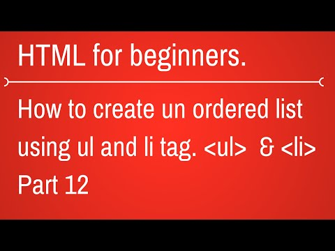 How To Create Unordered List In HTML - HTML Tutorial For Beginners Part 12