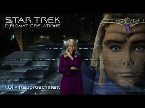 Star Trek: Diplomatic Relations - 1.01a - Rapprochment Part 1 [Audio]