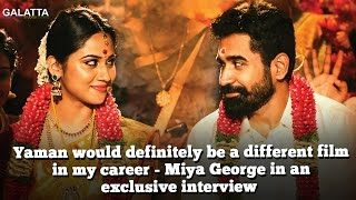 Yaman Would Definitely Be A Different Film In My Career - Miya George In An Exclusive Interview