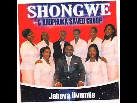 Shongwe & Khuphuka Saved Group: Egameni likajesu