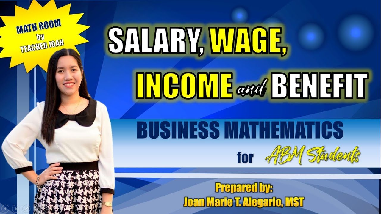 Download SALARY, WAGE, INCOME AND BENEFIT | Business Mathematics