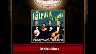 The Gateway Singers – Dehlia´s Blues