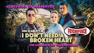 PSYCHOPUNCH - I Don't Need A Broken Heart (Official Video)