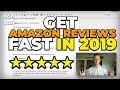 How To Get Amazon Reviews FAST In 2019! Getting 100+ Reviews For Your Amazon FBA Product 💯