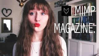 MIMP MAGAZINE + ANNOUNCEMENTS! Thumbnail