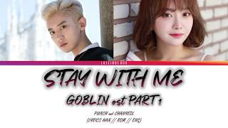 Cover images PUNCH & CHANYEOL - Stay With Me [GOBLIN ost PART 1] (Color Coded Lyrics/가사 Han//Rom//Eng)