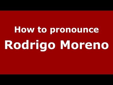 How to pronounce Rodrigo Moreno (Colombian Spanish/Colombia)  - PronounceNames.com