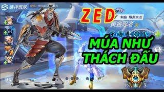 LoL Mobile - Zed Múa Như Thách Đấu (Giống Liên Minh Huyền Thoại PC 100%)