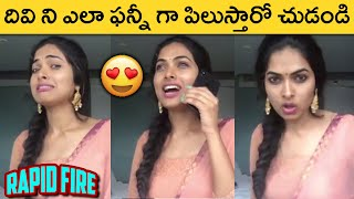 Bigg Boss 4 Contestant Divi Vadthya Rapid Fire   Latest Funny Video   Actress Divi Vadthya