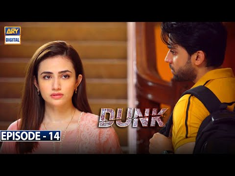 Dunk Episode 14 [Subtitle Eng]   24th March 2021   ARY Digital Drama