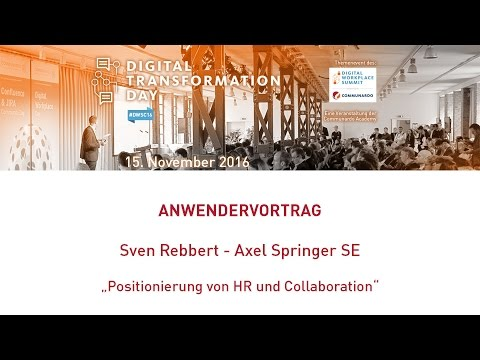 Digital Workplace Summit: Video-Abstract von Sven Rebbert, Axel Springer SE