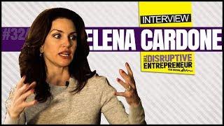 Elena Cardone on Building an Empire, Self-Worth & Parenting (TDE #324)