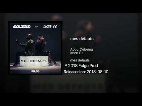 Abou Debeing - mes défauts (feat. Imen Es) [Audio Officiel]