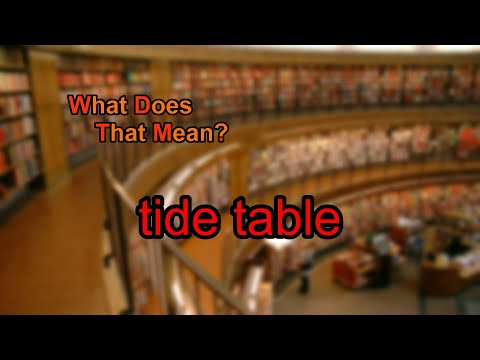 What does tide table mean?