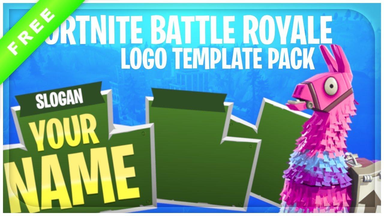 Fortnite Battle Royale Logo Template Pack + Free Download