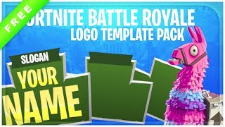 Fortnite Battle Royale Logo Template Pack + Free Download