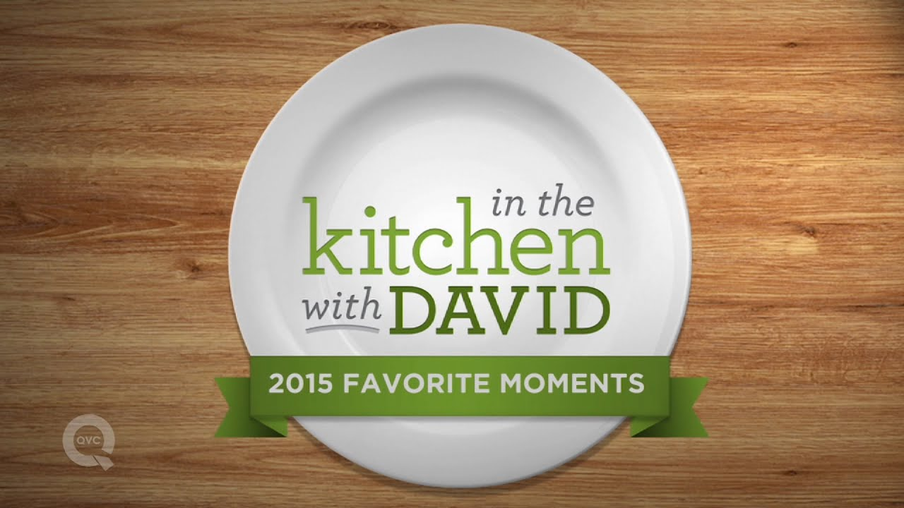 2015 In the Kitchen with David Favorite Moments - YouTube