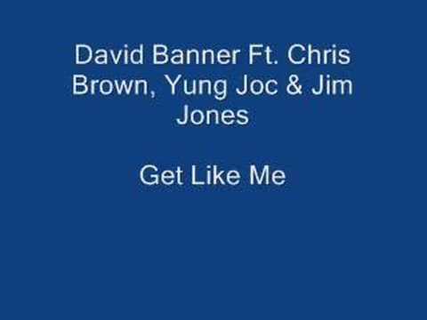 David Banner ft. Chris Brown - Get like me