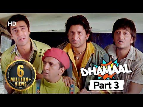 Dhamaal - Hit Comedy Movie - Aashish Chaudhary - Riteish Deshmukh - Arshad Warsi - #Movie In Part 03